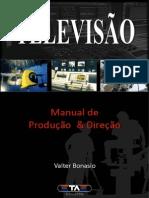Manual de Produção e Direção - Capítulo I