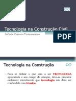 Tecnologia na Construção Civil - Sérgio