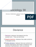 sociology 30--deviance stratification gender family education and religion