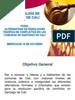 Presentación Foro Alternativas de Resolución Pacífica de Conflictos en las Comunas de Santiago de Cali
