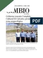 10-12-2013 - Diario Matutino Cambio de Puebla - Gobierno rescata Complejo Cultural El Calvario; promueve zona arqueológica