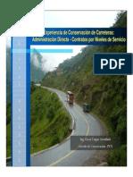 Ing_ Oscar Vargas - Experiencia de conservación de carreteras por administración directa y por contratos