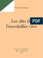 Marie-Pascale Jégou - Les dits de l'ensoleillée vive