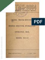 Tm 5-8064 CRANE, BRIDGE ERECTOR, HEIL M-11-A, 1944