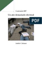 Un año demasiado electoral, resumen 2007