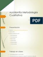 Ayudanta Metodologa Cualitativa - Seccin 1 (Maana)