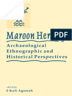 Maroon Heritage Archaeological 2000 University Press of the West Indies Emmanuel Kofi Agorsah