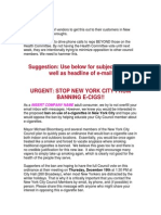 Fight Bloomberg's ecig use ban.  This letter is for B&M owners to send to their customers to fight this law.