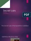 Secret Lairs