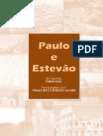 PAULO E ESTÉVÃO Emmanuel