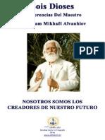 Conferencias Del Maestro Omraam Mikhaël Aïvanhov Sois Dioses - Nosotros Somos Los Creadores De Nuestro Futuro (www omraam es)
