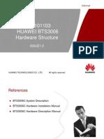 G LI 002 BTS3006C Hardware Structure 20070403 a 1.0