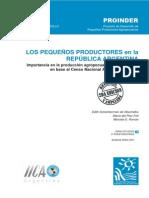 Los pequeños productores en la República Argentina. Importancia en la producción agropecuaria y en el empleo en base al Censo Nacional Agropecuario.