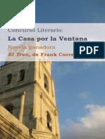 La casa por la ventana, novela ganadora El Tren