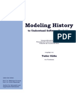 Modeling History to Understand Software Evolution (PhD Thesis)