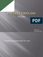 PRETEST FISIOLOGI vo2max
