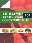 10Alimente Pentru Scaderea Colesterolului