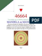 46664 -  Discurso póstumo de MADIBA a trav´s del Lenguaje de los Signos de los presos negros de Sudáfrica