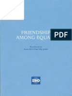 2012 Friendship Among Equals ISO History