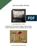 Ein Buch Von Alten Fasern - Erweiterte Auflage 2006 Teil 1