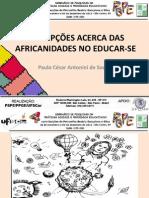 PERCEPÇÕES ACERCA DAS AFRICANIDADES NO EDUCAR-SE