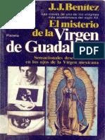 El misterio de la Virgen de Guadalupe.  Benítez, J. J
