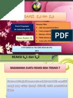 Fix Kimia Organik_kelompok Dua _rombel 1 Kimia 2012_reaksi SN1.SN2, E1,E2