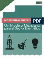 12-12-12 Un Modelo Mexicano para el Sector Energético