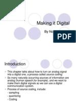 Making It Digital