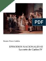 Pérez Galdós, Benito - EN02 - La corte de Carlos IV=