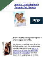 Como Recuperar a Una Ex Esposa o Marido Después Del Divorcio