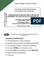Contratação de mão-de-obra e gestão da produção - um estudo de caso na construção civil