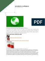 Ejemplos de productos ecológicos