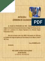 INVITACIÓN A CEREMONIA DE COLEGIATURA DIC. 2013.