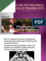 Psychological Skills Training (PST)