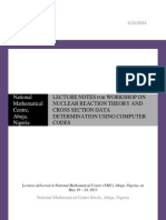 LECTURE NOTES FOR WORKSHOP ON NUCLEAR REACTION THEORY AND CROSS SECTION DATA DETERMINATION USING COMPUTER CODES   S.A.Jonah,B O Oyelami (Editors)
