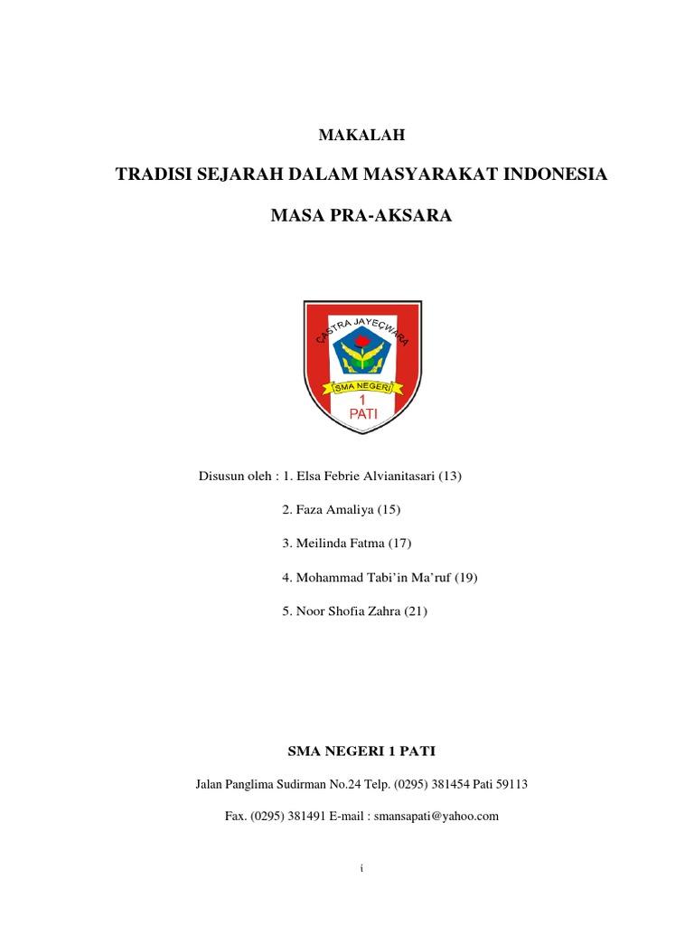 Tradisi Sejarah Dalam Masyarakat Indonesia Masa Pra Aksara