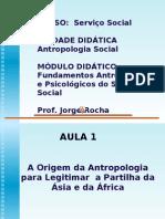 15-08-0912!09!54aula 01 - A Origem Da Antropologia Para Legitimar e Aula 02 - Etnografia e Teoria