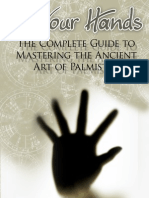 The Complete Guide to Mastering the Ancient Art of Palmistry