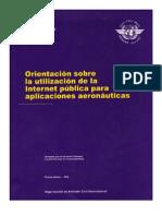 Doc 9855 Orientacion Sobre La Utilizacion de La Internet Publica Para Aplicaciones Aeronautic As