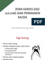 PERAWATAN KARIES GIGI SULUNG_Print.ppt