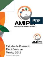 estudio de comercio electronico en Mexico 2012 AMIPCI.pdf