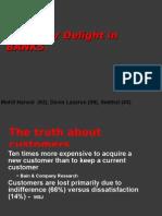 Customer Delight in BANKS (Davis, Mohit, Seethal)
