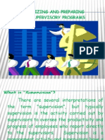 Organizing and Preparing the Supervisory Program