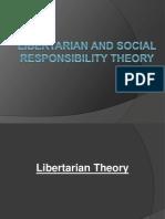 Libertarian and Social Responsibility Theory