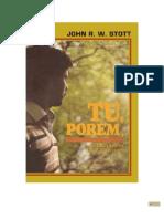 TU PORÉM - A MENSAGEM DE II TIMÓTEO - John Stott