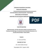 Administracion y Gestion Educativa Desde La Perspectiva de Las Practicas de Liderazgo y El Ejercicio de Los Derechos Humanos en La Escuela Nomal Mixta Pedro Nufio
