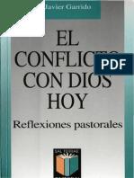 Garrido, Javier - El Conflicto Con Dios Hoy