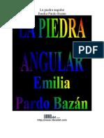 Pardo Bazán, Emilia -1891- La piedra angular