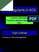 Anticoagulants in Acs